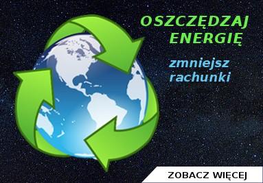 Oszczędzaj energię, zmniejsz rachunki